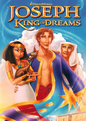 Joseph: King of Dreams