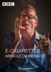 E-Cigarettes: Miracle or Menace?